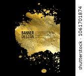 gold texture blob paint stain... | Shutterstock .eps vector #1061701874