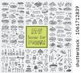 Vector set with food and drink hand drawn doodles. Sandwiches, Tea time soups, salads, main dishes, alcoholic drinks, appetizers, desserts, barbecue Illustration for menus, recipes | Shutterstock vector #1061712839
