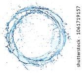 water splash in circle   round... | Shutterstock . vector #1061719157