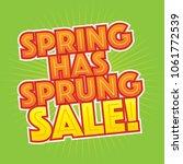spring has sprung sale vector...   Shutterstock .eps vector #1061772539