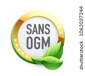 gmo free in french   sans ogm | Shutterstock .eps vector #1062037244