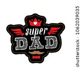 super dad   t shirt print....   Shutterstock .eps vector #1062039035