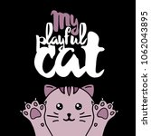 purple cat. lettering with text ... | Shutterstock .eps vector #1062043895