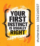 your first instinct is usually... | Shutterstock .eps vector #1062160037