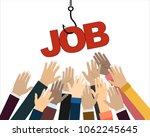 job on a hook. hands reaching... | Shutterstock .eps vector #1062245645