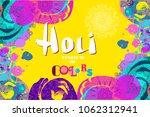 happy holi   festival of colors.... | Shutterstock .eps vector #1062312941