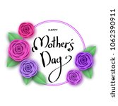 happy mother's day greeting... | Shutterstock .eps vector #1062390911