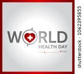 7 april world health day... | Shutterstock .eps vector #1062395855