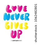 love never gives up. christian...   Shutterstock .eps vector #1062482801