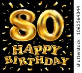 vector happy birthday 80th... | Shutterstock .eps vector #1062564344