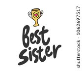 best sister. sticker for social ...   Shutterstock .eps vector #1062697517