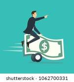 businessman ridding on money... | Shutterstock .eps vector #1062700331