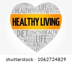 healthy living heart word cloud ... | Shutterstock .eps vector #1062724829