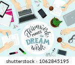 teamwork makes the dream work... | Shutterstock .eps vector #1062845195