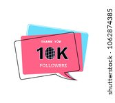 10k followers thank you card.... | Shutterstock .eps vector #1062874385