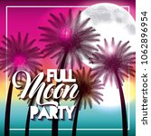 full moon party summer | Shutterstock .eps vector #1062896954