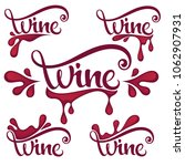 young wine   red wine  splashes ... | Shutterstock .eps vector #1062907931