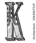 letter k. doodle drawing ... | Shutterstock .eps vector #1063067219