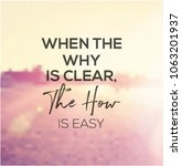 quote   when the why is clear ... | Shutterstock . vector #1063201937