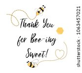 text thank you for being sweet... | Shutterstock .eps vector #1063457021