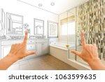 hands framing custom master... | Shutterstock . vector #1063599635