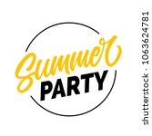 summer party seasonal greeting... | Shutterstock .eps vector #1063624781