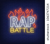 rap battle neon text and fire.... | Shutterstock .eps vector #1063747214