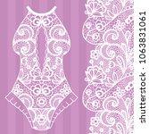 body. lingerie. lacy beautiful... | Shutterstock .eps vector #1063831061
