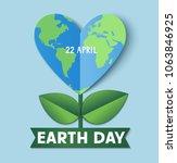earth day. 22 april. vector... | Shutterstock .eps vector #1063846925
