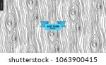 hand drawn wood black and white ... | Shutterstock .eps vector #1063900415
