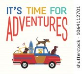 time for adventure. cute comic... | Shutterstock .eps vector #1064112701