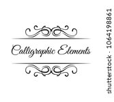 calligraphic elements. vintage... | Shutterstock .eps vector #1064198861