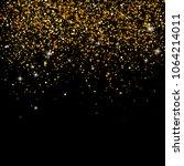 gold sparkles on black... | Shutterstock .eps vector #1064214011