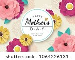 happy mother's day greeting... | Shutterstock .eps vector #1064226131