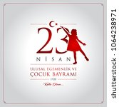 23 nisan cocuk bayrami vector...   Shutterstock .eps vector #1064238971