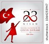23 nisan cocuk bayrami vector... | Shutterstock .eps vector #1064253947