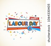 Happy Labour Day. Greeting Car...