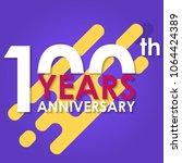 100 years anniversary logo... | Shutterstock . vector #1064424389