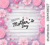 happy mother's day message and... | Shutterstock .eps vector #1064438027