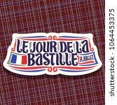 vector logo for bastille day in ... | Shutterstock .eps vector #1064453375