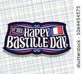 vector logo for bastille day in ... | Shutterstock .eps vector #1064454575