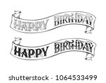 vector happy birthday lettering....   Shutterstock .eps vector #1064533499