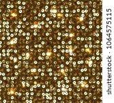 seamless equined golden texture ... | Shutterstock .eps vector #1064575115
