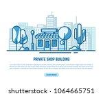 online store building. store...   Shutterstock .eps vector #1064665751
