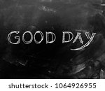 good day handwritten on... | Shutterstock . vector #1064926955