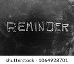 reminder handwritten on... | Shutterstock . vector #1064928701