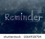 reminder handwritten on... | Shutterstock . vector #1064928704