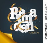 beautiful ramadan kareem text... | Shutterstock .eps vector #1065112874
