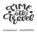 hand drawn time to travel ... | Shutterstock . vector #1065304901