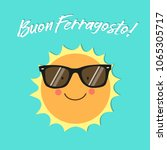 buon ferragosto italian holiday ... | Shutterstock .eps vector #1065305717